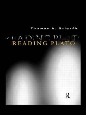 Reading Plato by Thomas A. Szlezak image
