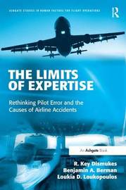 The Limits of Expertise by R.Key Dismukes