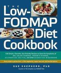 The Low-Fodmap Diet Cookbook by Sue Shepherd