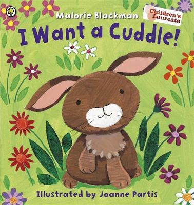 I Want A Cuddle! by Malorie Blackman
