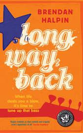 Long Way Back by Brendan Halpin