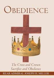 Obedience by Rear Admiral Joseph H. Miller