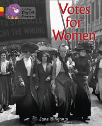 Votes for Women by Jane M Bingham