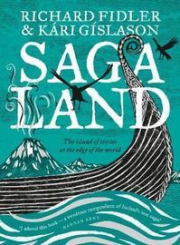 Saga Land by Richard Fidler