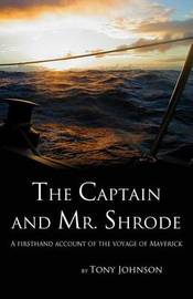The Captain and Mr. Shrode by Tony Johnson