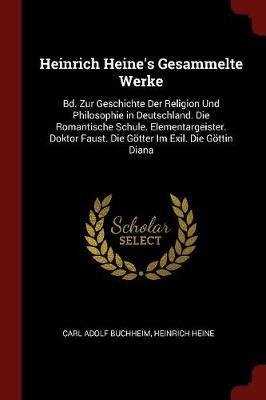 Heinrich Heine's Gesammelte Werke by Carl Adolf Buchheim image