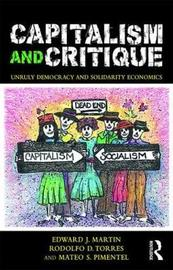 Capitalism and Critique by Edward J Martin