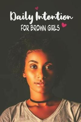 Daily Intention for Brown Girls by Honeybrown Books image