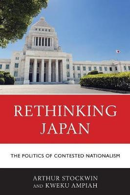 Rethinking Japan by Arthur Stockwin
