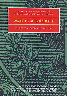 War Is A Racket by Smedley D. Butler image