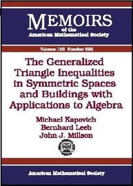 The Generalized Triangle Inequalities in Symmetric Spaces and Buildings with Applications to Algebra image