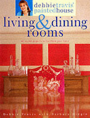 Debbie Travis' Living and Dining Rooms by Debbie Travis