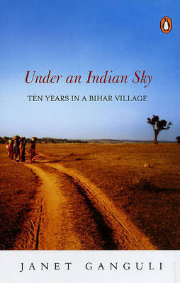 Under an Indian Sky by Janet Ganguli