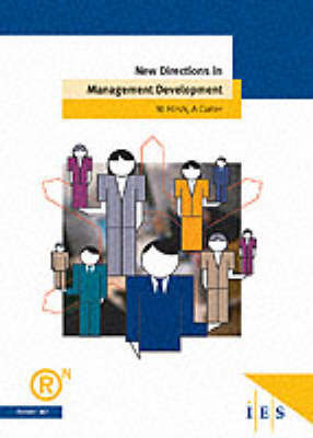 New Directions in Management Development by Wendy Hirsh