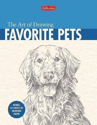 The Art of Drawing Favorite Pets by Mia Tavonatti