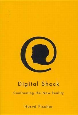 Digital Shock by Herve Fischer