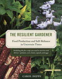 The Resilient Gardener by Carol Deppe image