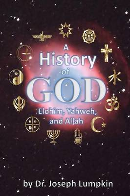 A History of God by Joseph B Lumpkin