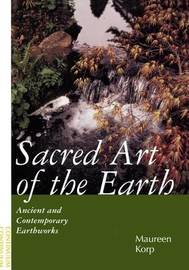 Sacred Art of the Earth by Maureen E. Korp image