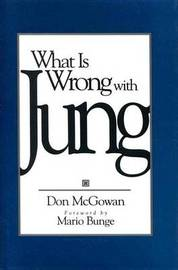 What Is Wrong With Jung? by Don McGowan