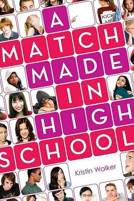 A Match Made in High School by Kristin Walker image