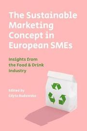 The Sustainable Marketing Concept in European SMEs