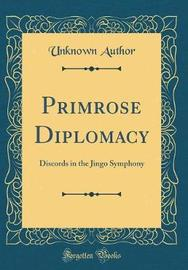 Primrose Diplomacy by Unknown Author image