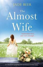The Almost Wife by Jade Beer image