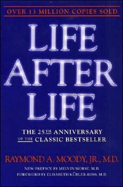 Life after Life: The Investigation of a Phenomenon-Survival of Bodily Death by Raymond A. Moody image