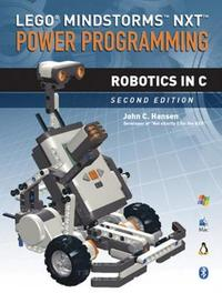 LEGO (R) Mindstorms NXT Power Programming by John C. Hansen