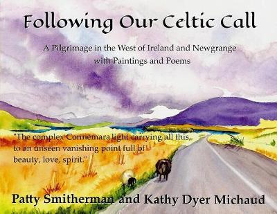 Following Our Celtic Call by Patty Smitherman