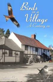 Birds in a Village - A Century On by Brian Clews image