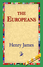 The Europeans by Henry James Jr