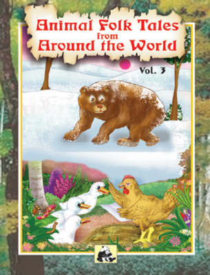 Animal Folk Tales from Around the World: v. 3 by Santhini Govindan image