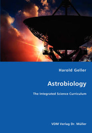 Astrobiology - The Integrated Science Curriculum by Harold Geller image