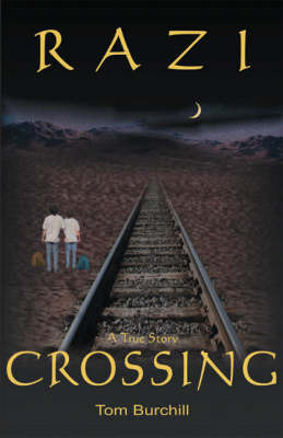 Razi Crossing by Tom Burchill