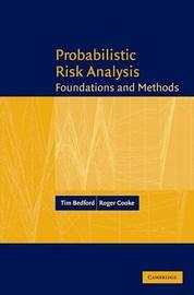 Probabilistic Risk Analysis by Tim Bedford