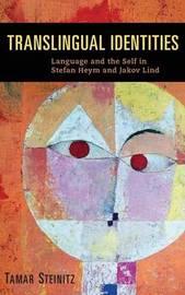 Translingual Identities by Tamar Steinitz