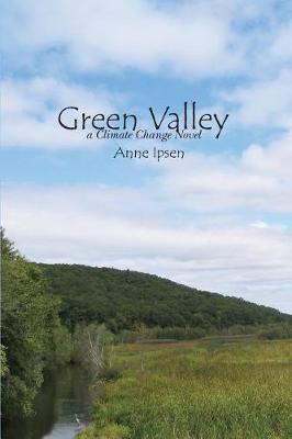 Green Valley by Anne Ipsen