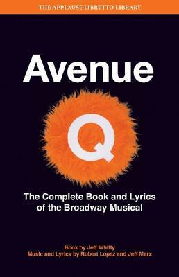 Avenue Q: The Musical by Jeff Whitty