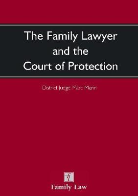 The Family Lawyer and The Court of Protection by Marc Marin image