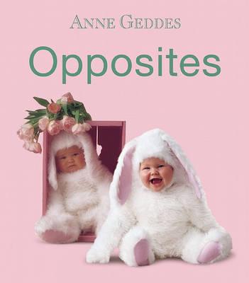 Opposites by Anne Geddes