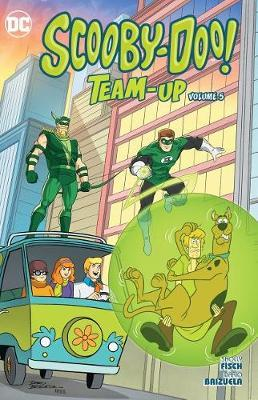 Scooby-Doo Team-Up Volume 5 by Sholly Fisch