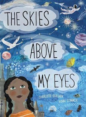 The Skies Above My Eyes by Charlotte Gullain image
