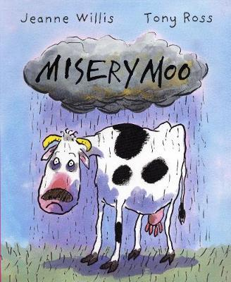 Misery Moo by Jeanne Willis image