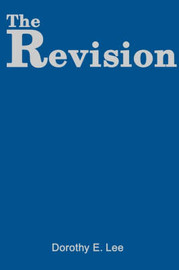 The Revision by Dorothy E. Lee image