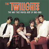 The Way They Played: Best Of 1965-1969 by The Twilights