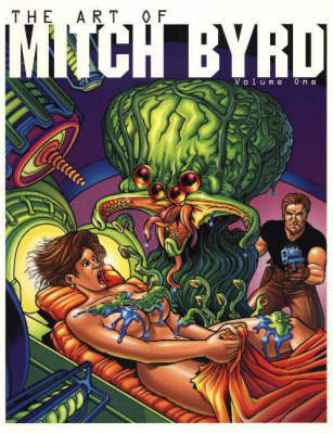The Art of Mitch Byrd: Volume 1 by Mitch Byrd image