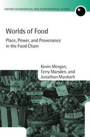 Worlds of Food by Kevin Morgan