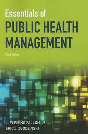 Essentials Of Public Health Management by Eric Zgodzinski